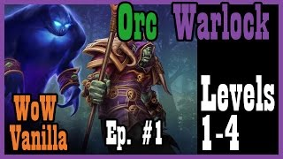 A Warlock is Born! Ep. #1 [Vanilla / Classic World of Warcraft Let's Play]