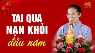 Để Tai Qua Nạn Khỏi Đầu Năm Nên Làm Gì? | Phạm Thị Yến (Tâm Chiếu Hoàn Quán)
