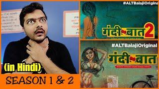 Gandii Baat Season 1 & 2 - Web Series Review