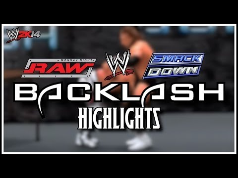 WWE Backlash 2014 Highlights Video! (WWE 2K14 Universe Mode)
