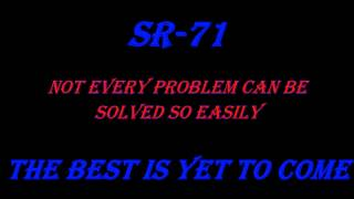 Watch SR71 The Best Is Yet To Come video