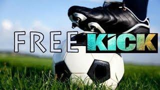 Free Kick!!!