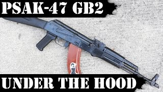 Palmetto State Armory AK47 - PSAK47 Gen 2 Under the Hood!