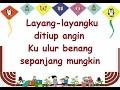 LAYANG LAYANG (LIRIK) - Lagu Anak - Cipt. A.T. Mahmud - Musik Pompi S.