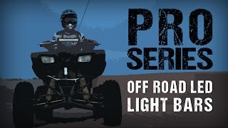 Off Road LED Light Bars  Pro Series