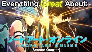 Everything Great About: Sword Art Online (Second Quarter)