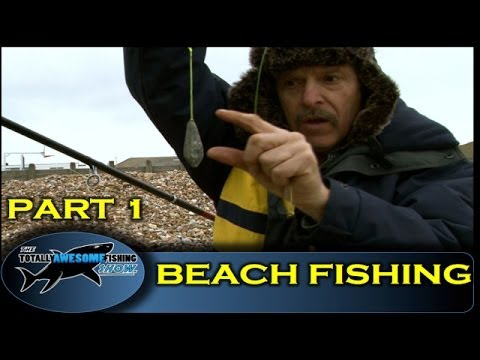 Beach fishing tips for beginners (Part 1) -The Totally Awesome Fishing Show