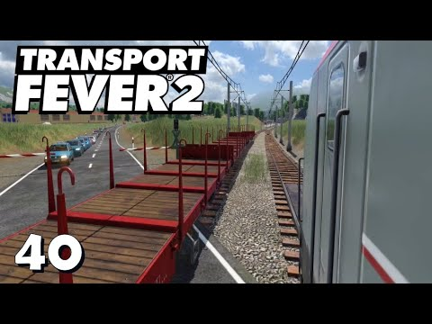 Transport Fever 2 S7/#40: Der Stahltransport läuft an [Lets Play][Deutsch]