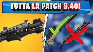 TUTTA LA PATCH NOTES 9.40 FORTNITE! TORNA IL BOLT ACTION! NERF AL COMBAT! (STAGIONE 9 FORTNITE)