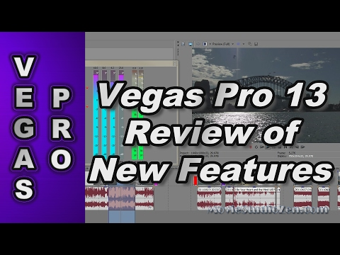 Sony Vegas Pro 13 - Review of New Features