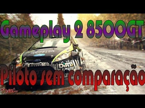 DiRT 3 Gameplay 2 Testando 8500GT Pc