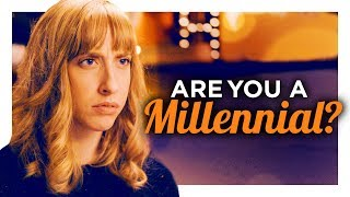 Are You a Millennial? by : CollegeHumor