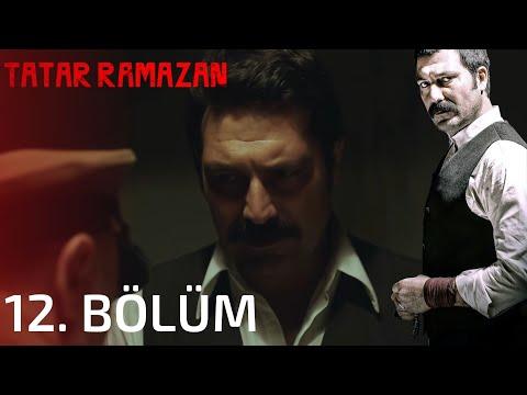 Tatar Ramazan - Tatar Ramazan 12. Bölüm Full İzle