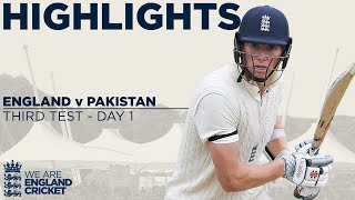 Day 1 Highlights | Crawley Stars With Superb Maiden Hundred | England v Pakistan 3rd Test 2020
