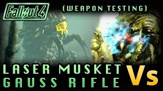 Fallout 4 | LASER MUSKET Vs. GAUSS RIFLE! Which Is More Powerful? (Math and In-Game Testing)