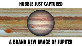 Brand New Hubble Observation Teaches Us More About Jupiter's Great Red Spot