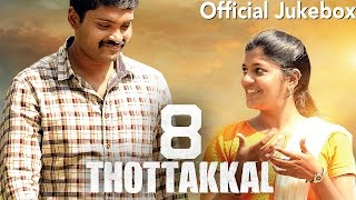 8 Thottakkal - Official Jukebox