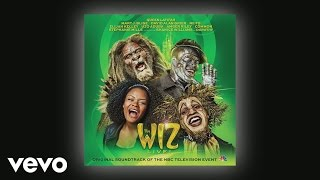 Amber Riley, Shanice Williams, Original Television Cast of the Wiz LIVE! - He's the Wizard
