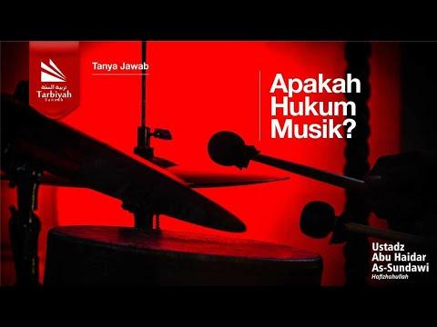 Tanya Jawab | Apakah Hukum Musik? - Ustadz Abu Haidar As Sundawy