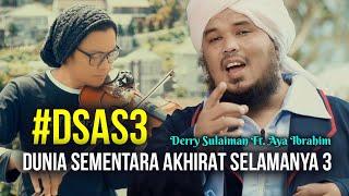 Download lagu Derry Sulaiman ft. Aya Ibrahim - Dunia Sementara Akhirat Selamanya 3 ( )