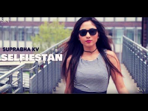 download lagu Welcome To Selfiestan By Suprabha Kv gratis