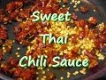 How to Make Easy Asian Sweet Thai Chili Sauce