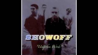 Watch Showoff Unspoken Words video