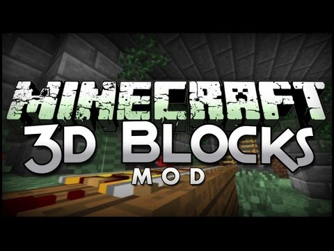 Minecraft Mod Showcase: Blocks 3D - Turn Your 2D Blocks 3D!