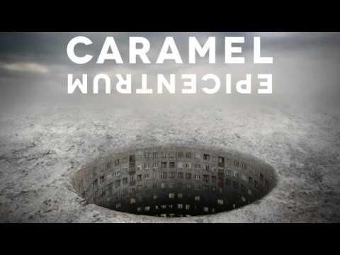 CARAMEL - Fegyverszünet