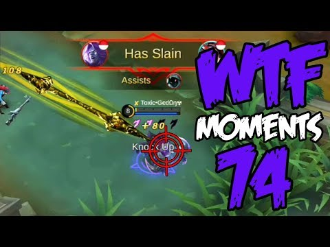 Mobile Legends WTF Moments Episode 74