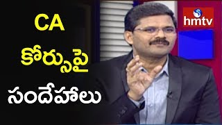 CMA For CA Chairman Chandrashekar On CA Course | Career Times | hmtv