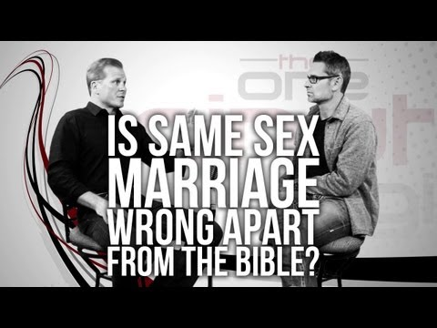 364. Is Same Sex Marriage Wrong Apart From The Bible?