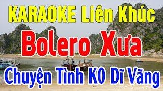 Karaoke Nhạc Sống | Bolero Trữ Tình Xưa Nhạc Vàng Mới Nhất | lk Chuyện Tình K0 Dĩ Vàng | Trọng Hiếu