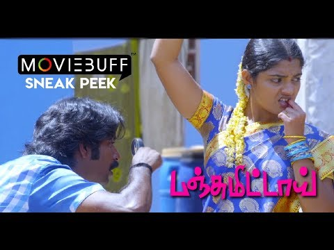 Panjumittai - Moviebuff Sneak Peek | Ma Ka Pa Anand, Nikhila Vimal | SP Mohan | D Imman