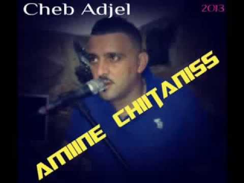Cheb Adjel Haja Bentek Taajebni - By Amiine Chiitaniss