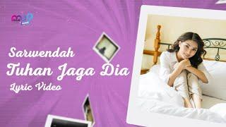 Download lagu SARWENDAH - TUHAN JAGA DIA (  Lyric Video )