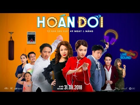 HOÁN ĐỔI | OFFICIAL TRAILER | KC 31.08.2018