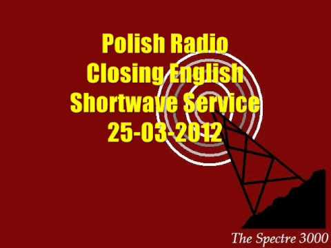 Polish Radio Closing English Shortwave Service 25-03-2012 R.I.P.