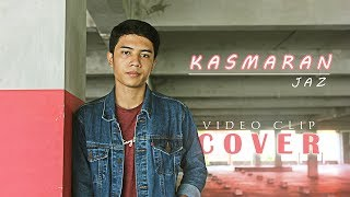 Download Lagu Jaz - Kasmaran (Cover Video Clip) Gratis STAFABAND
