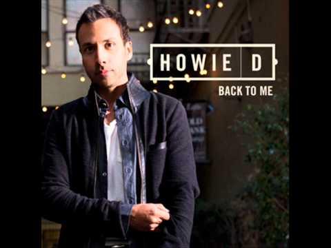 Howie D - 100 - Back To Me - OFFICIAL AUDIO - Album Version [HQ]