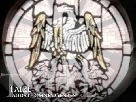 Taize - Laudate Omnes Gentes.m4v