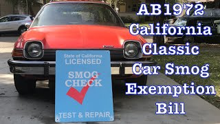 AB1972 - California Classic Car Smog Exemption Bill - Replaced AB210 - Emissions Testing