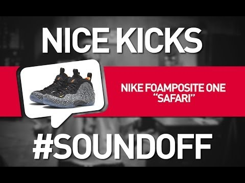 "Nice Kicks #SoundOff: Nike Air Foamposite One ""Safari"""