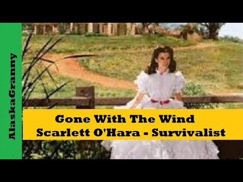 GONE WITH THE WIND: Scarlett O'Hara Was A Survivalist Book Review