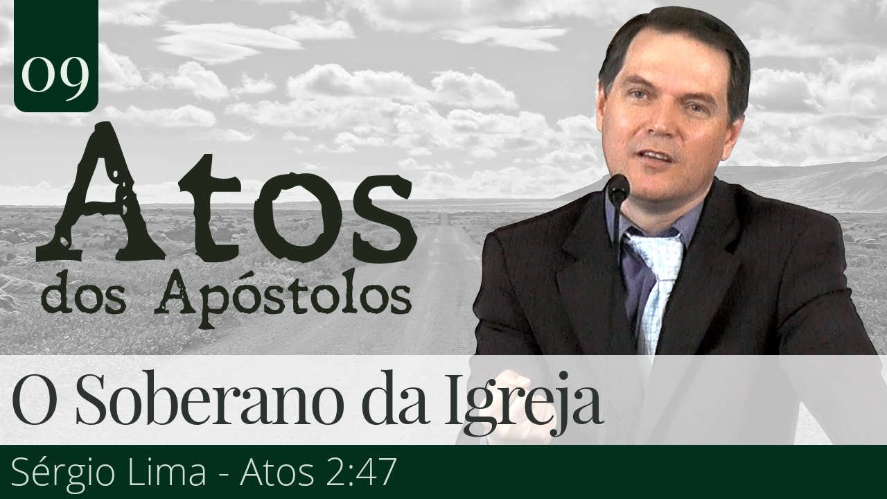 09. O Soberano da Igreja - Sérgio Lima