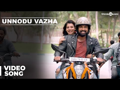 Unnodu Vazha Video Song | Bangalore Naatkal | Rana Daggubati
