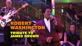 Mike Hall Video-Robert Washington Tribute To James Brown (2016 Cruise)