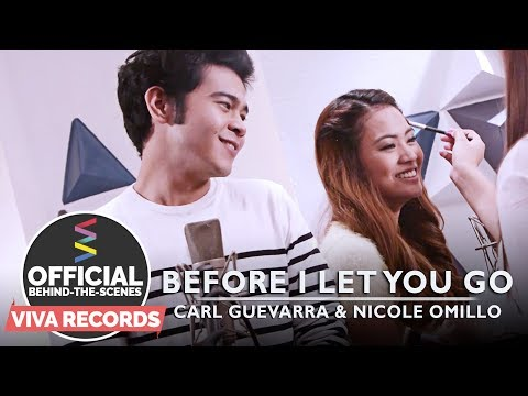Carl Guevarra & Nicole Omillo — Before I Let You Go [Official Behind-The-Scenes]