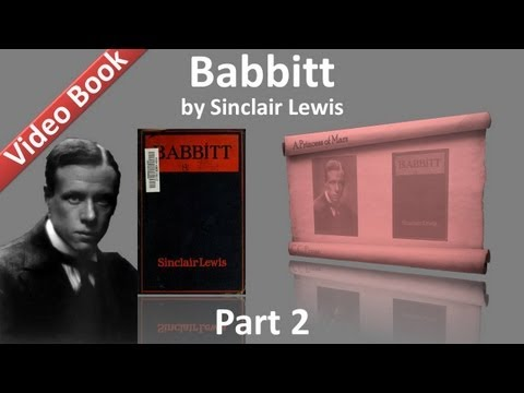 Part 2 - Babbitt Audiobook by Sinclair Lewis (Chs 06-09)