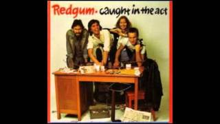 Redgum - Caught In The Act